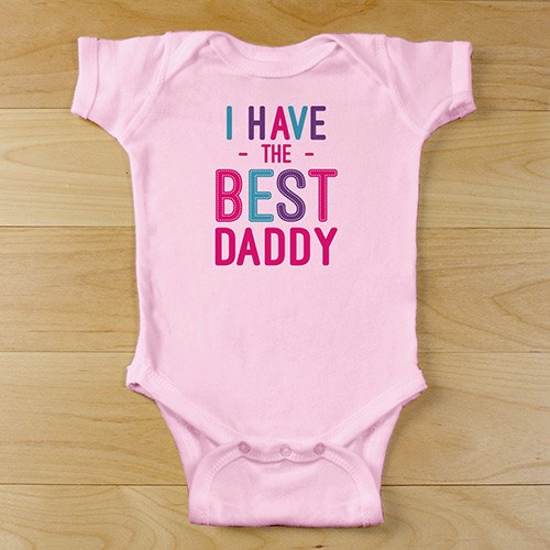 Personalized I Have the Best Daddy Infant Bodysuit #9310418X