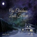 One Christmas Lasts Forever